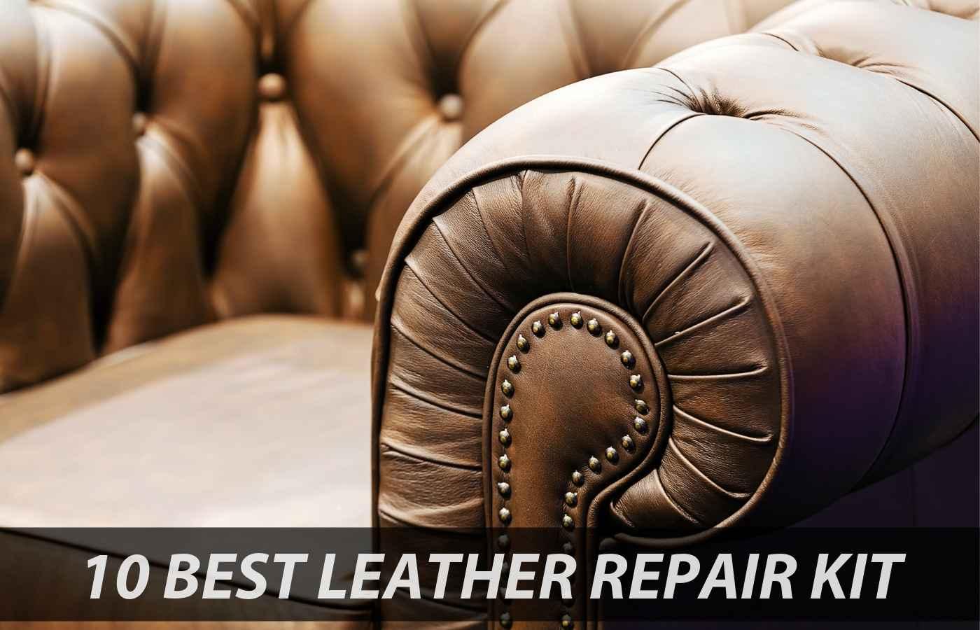 10 Best Leather Repair Kits (September 2019) - ReviewBites