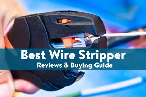 best Wire Stripper