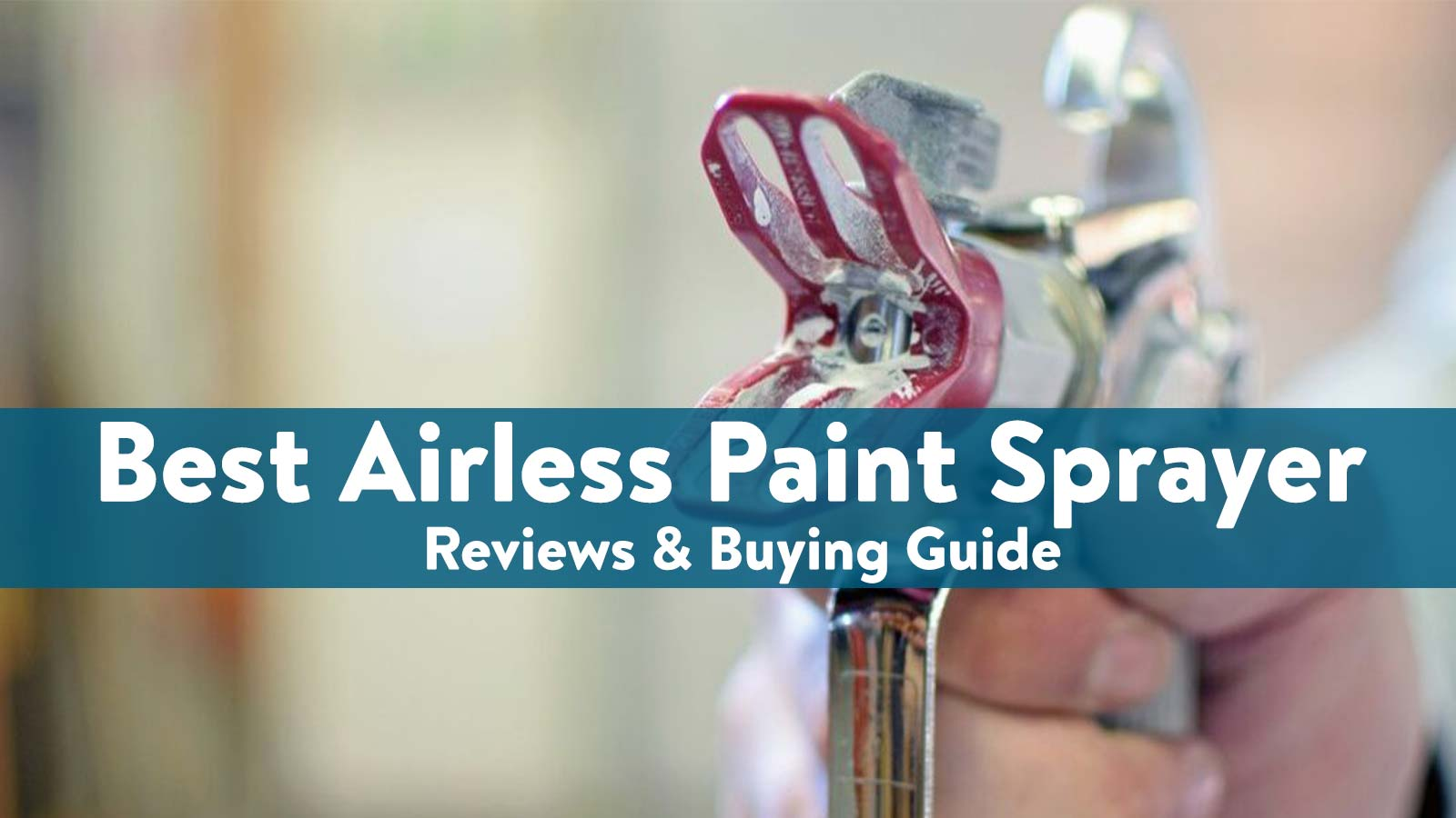 best Airless Paint Spryer