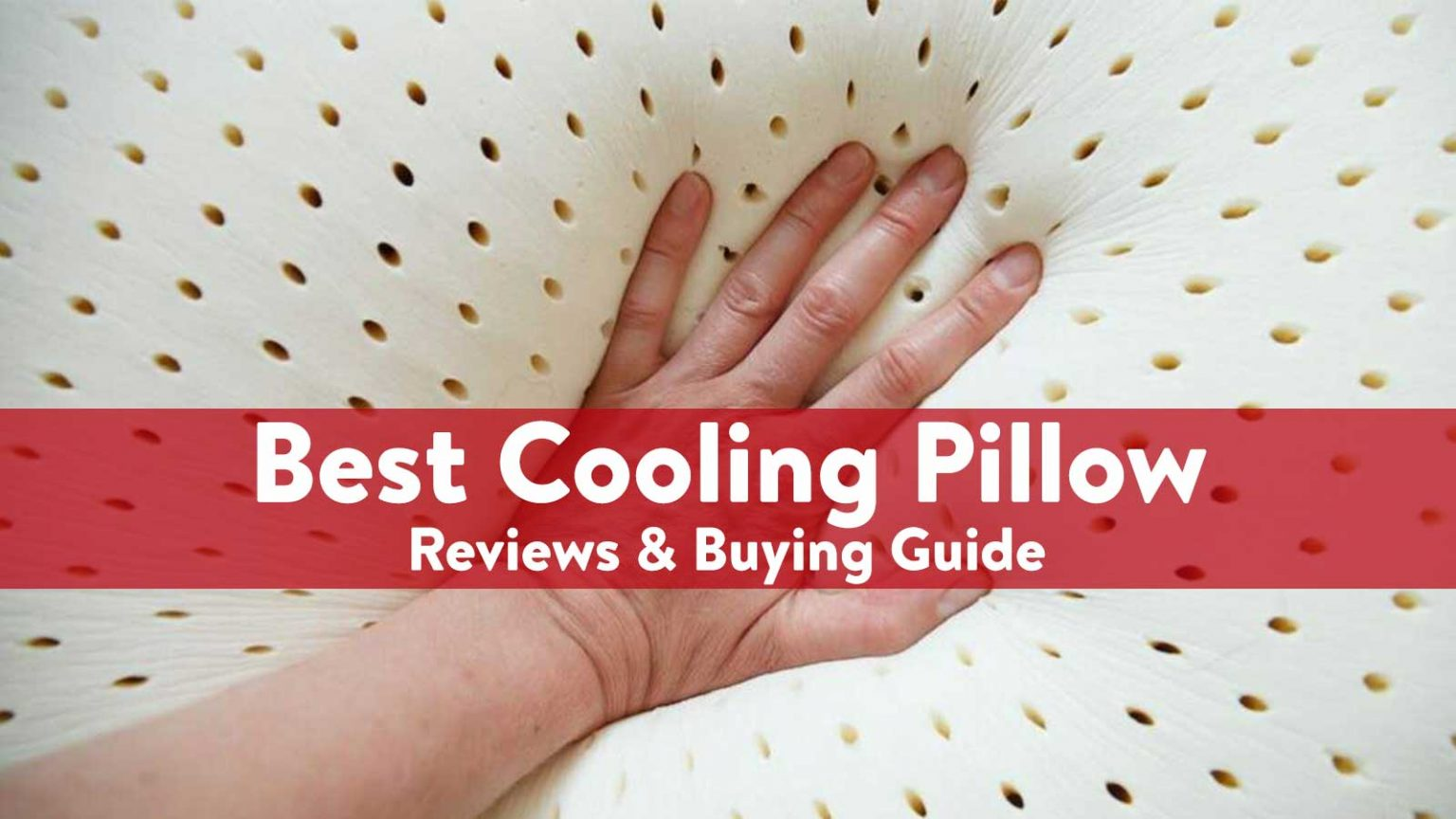 Best Cooling Pillow