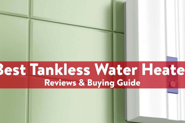 Best Electric Water Tankless Heater