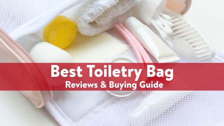 Best Toiletry Bag