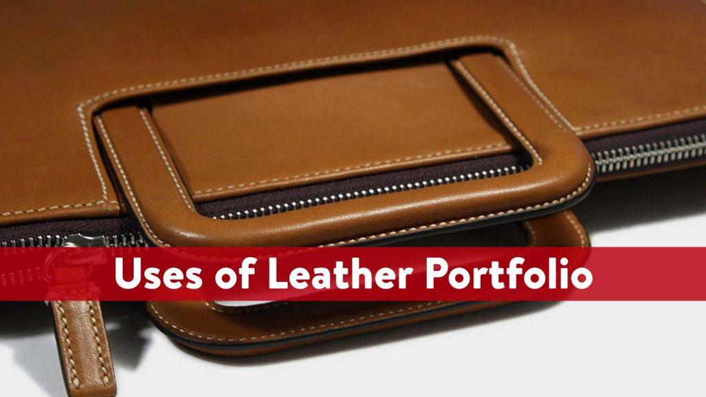 Uses of Leather Portfolio