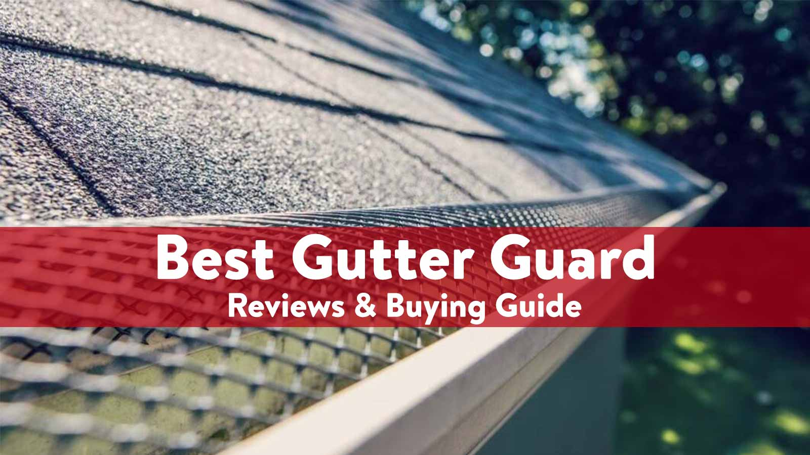 Best Gutter Guard