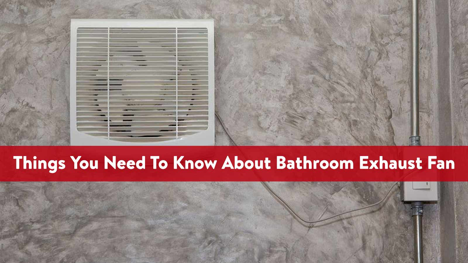How to Improve Ventilation in Bathroom