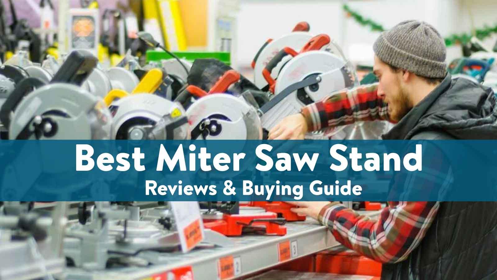 best Miter Saw Stand
