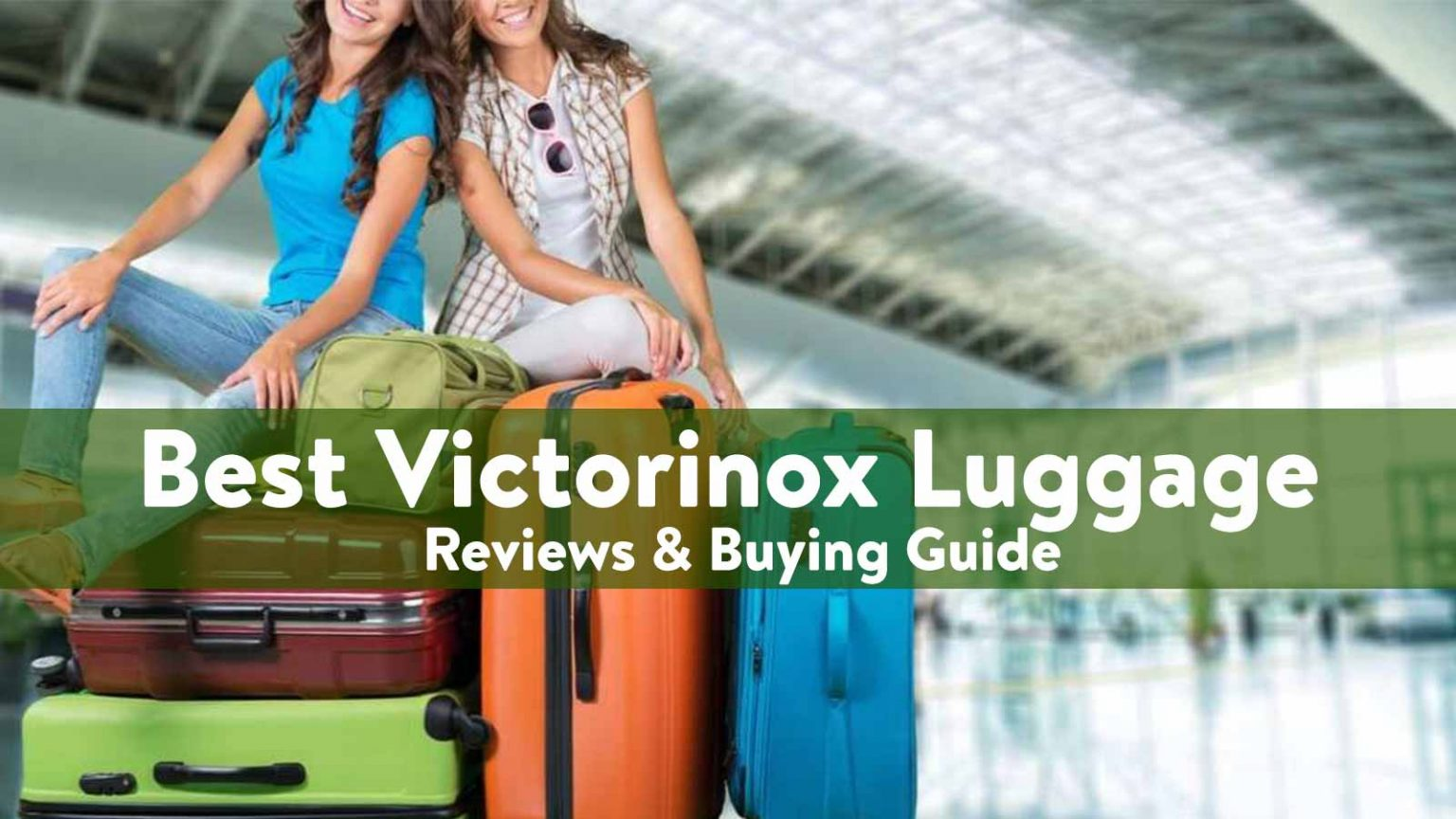 best Victorinox Luggage