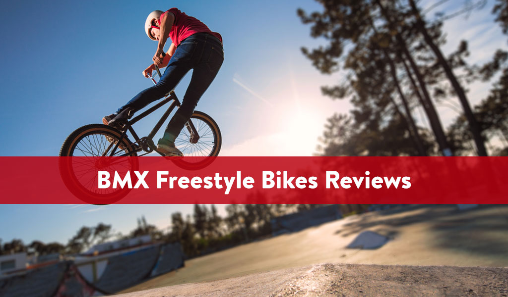 BMX Freestyle Bikes Reviews