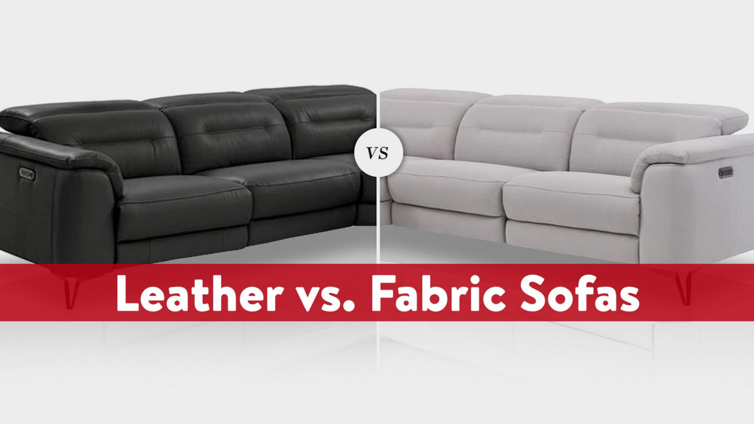 Fabric vs. Leather Sofas