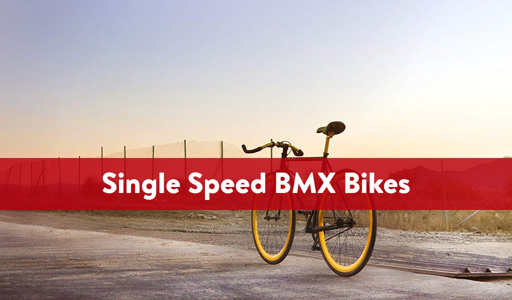 Single-Speed-BMX-Bikes