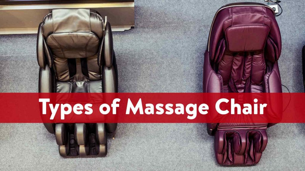 Types of Massage Chair