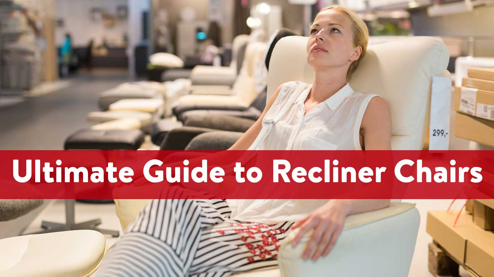 The Ultimate Guide to Recliner Chairs