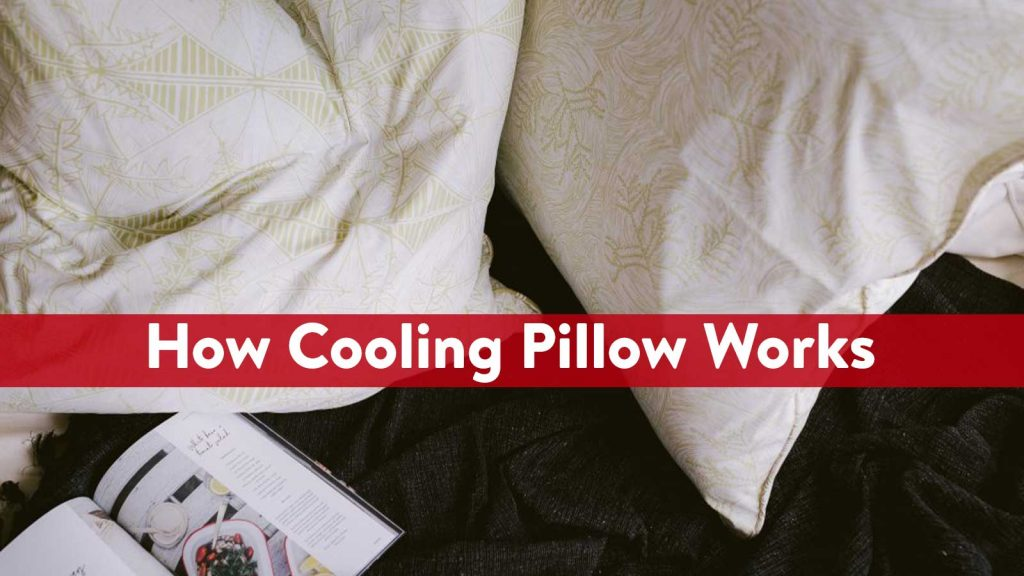 how cooling pillow works